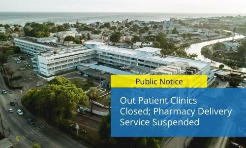 Out Patient Clinics Closed; Pharmacy Delivery Service Suspended