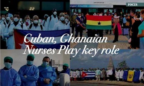 Cuban, Ghanaian Nurses Play Key Role
